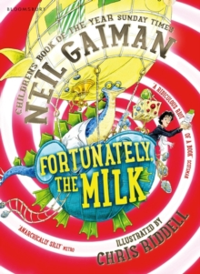 Fortunately, the Milk ..., Paperback