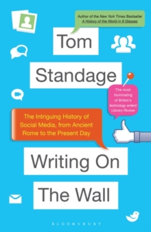 Writing on the Wall : The Intriguing History of Social Media, from Ancient Rome to the Present Day, Paperback Book