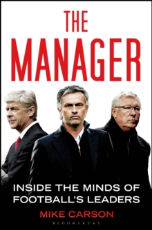 The Manager : Inside the Minds of Football's Leaders, Paperback