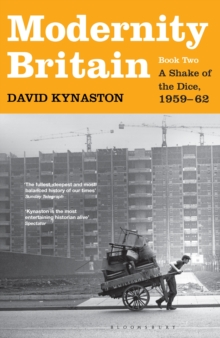 Modernity Britain : Book Two: A Shake of the Dice, 1959-62 Book 2, Hardback Book
