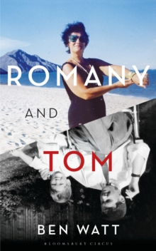 Romany and Tom : A Memoir, Hardback Book