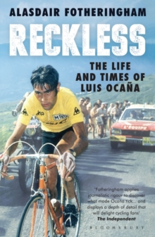 Reckless : The Life and Times of Luis Ocana, Paperback