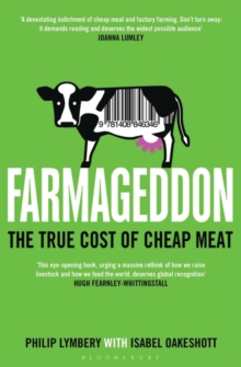 Farmageddon : The True Cost of Cheap Meat, Paperback