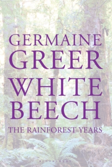 White Beech : The Rainforest Years, Hardback