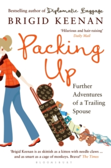 Packing Up : Further Adventures of a Trailing Spouse, Paperback