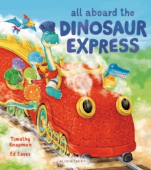 All Aboard the Dinosaur Express, Paperback