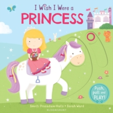 I Wish I Were a Princess, Board book
