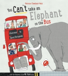 You Can't Take an Elephant on the Bus, Paperback