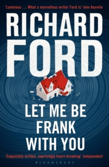 Let Me be Frank with You : A Frank Bascombe Book, Paperback