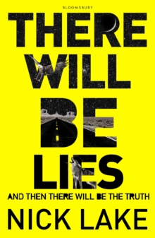 There Will be Lies, Hardback Book