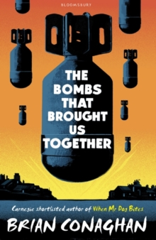 The Bombs That Brought Us Together, Hardback