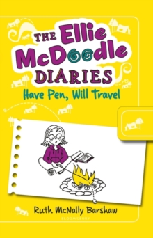 The Ellie McDoodle Diaries: Have Pen, Will Travel, Paperback