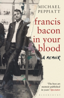Francis Bacon in Your Blood, Paperback