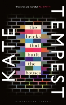 The Bricks That Built the Houses, Hardback Book