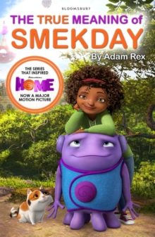 The True Meaning of Smekday - Film Tie-in to Home, the Major Animation, Paperback