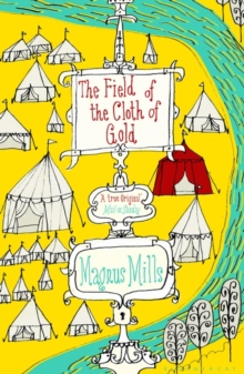 The Field of the Cloth of Gold, Paperback