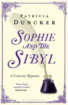 Sophie and the Sibyl : A Victorian Romance, Paperback