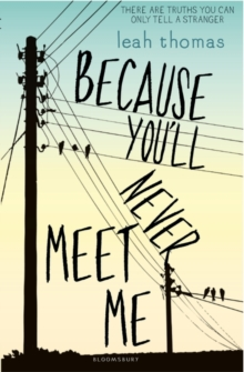 Because You'll Never Meet Me, Paperback
