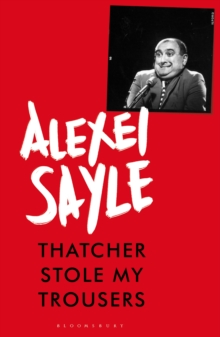 Thatcher Stole My Trousers, Hardback