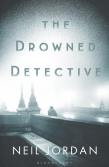 The Drowned Detective, Hardback
