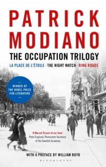 The Occupation Trilogy : La Place de L'etoile - the Night Watch - Ring Roads, Hardback