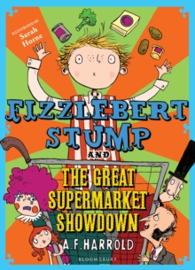 Fizzlebert Stump and the Great Supermarket Showdown, Paperback