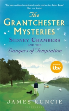 Sidney Chambers and the Dangers of Temptation, Hardback