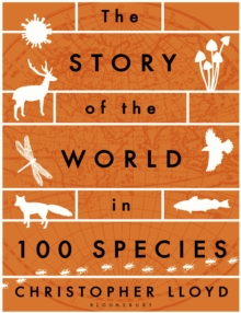 The Story of the World in 100 Species, Paperback