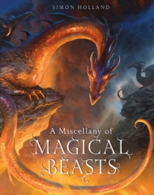 A Miscellany of Magical Beasts, Hardback