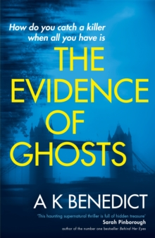The Evidence of Ghosts, Paperback Book