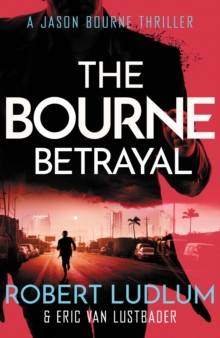 Robert Ludlum's The Bourne Betrayal, Paperback