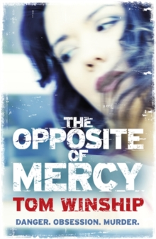 The Opposite of Mercy, Paperback