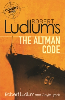 Robert Ludlum's The Altman Code : A Covert-one Novel, Paperback
