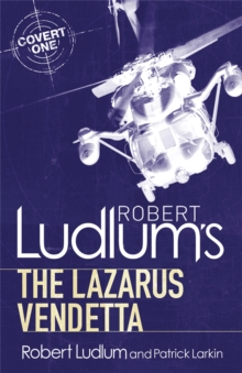 Robert Ludlum's The Lazarus Vendetta : A Covert-One Novel, Paperback