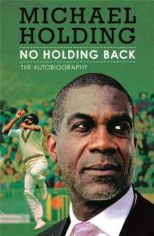 No Holding Back : The Autobiography, Paperback