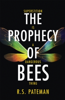 The Prophecy of Bees, Paperback Book
