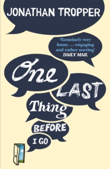 One Last Thing Before I Go, Paperback