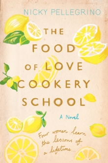 The Food of Love Cookery School, Paperback Book