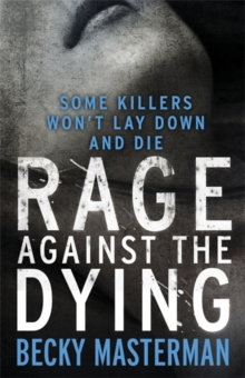 Rage Against the Dying, Paperback