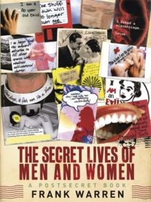 The Secret Lives of Men and Women : A PostSecret Book, Paperback