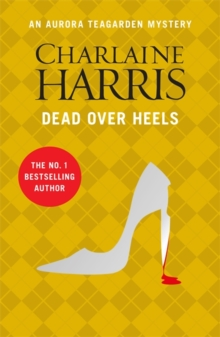 Dead Over Heels : An Aurora Teagarden Novel, Paperback