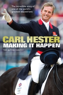 Making it Happen : The Autobiography, Hardback