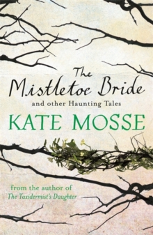 The Mistletoe Bride and Other Haunting Tales, Paperback