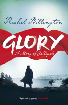 Glory : A Story of Gallipoli, Paperback Book