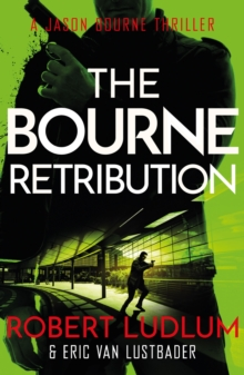 Robert Ludlum's The Bourne Retribution, Paperback