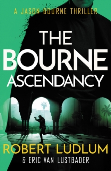 Robert Ludlum's the Bourne Ascendancy, Paperback Book