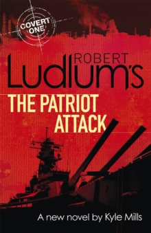 Robert Ludlum's the Patriot Attack, Paperback