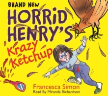 Horrid Henry's Krazy Ketchup, CD-Audio Book