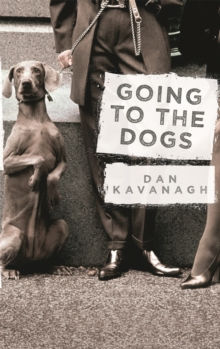 Going to the Dogs, Paperback Book