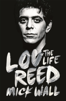 Lou Reed : The Life, Paperback